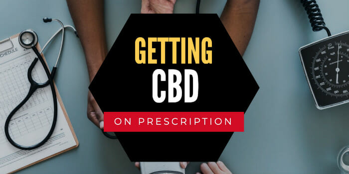 Getting CBD On Prescription In The UK