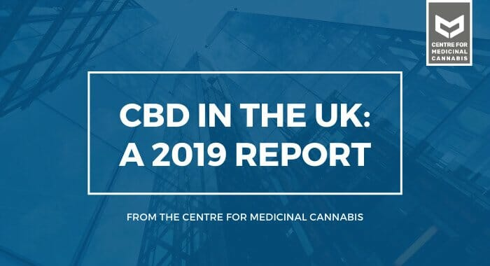 CBD In The UK: A 2019 Report From The Centre For Medicinal Cannabis