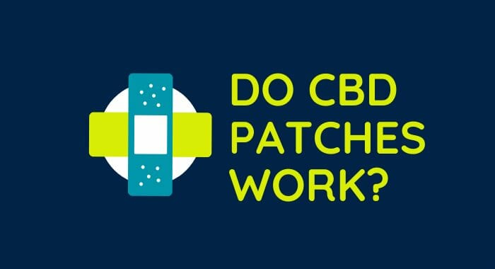 Do CBD Patches Work?