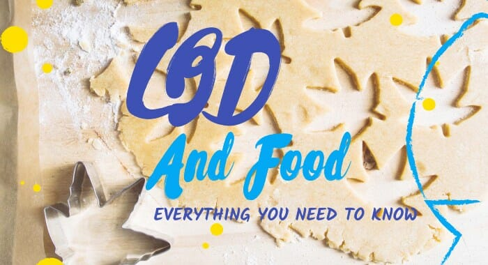 CBD And Food: Everything You Need To Know